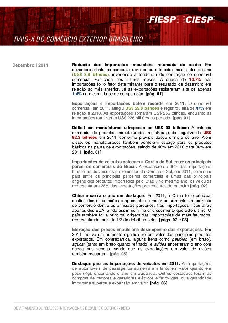 Dezembro | 2011   Redução dos importados impulsiona retomada do saldo: Em                  dezembro a balança comercial ap...