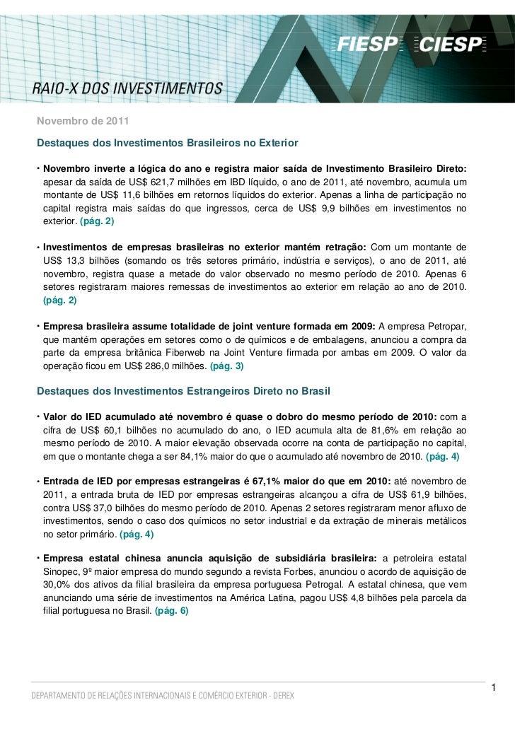 Novembro de 2011Destaques dos Investimentos Brasileiros no Exterior• Novembro inverte a lógica do ano e registra maior saí...