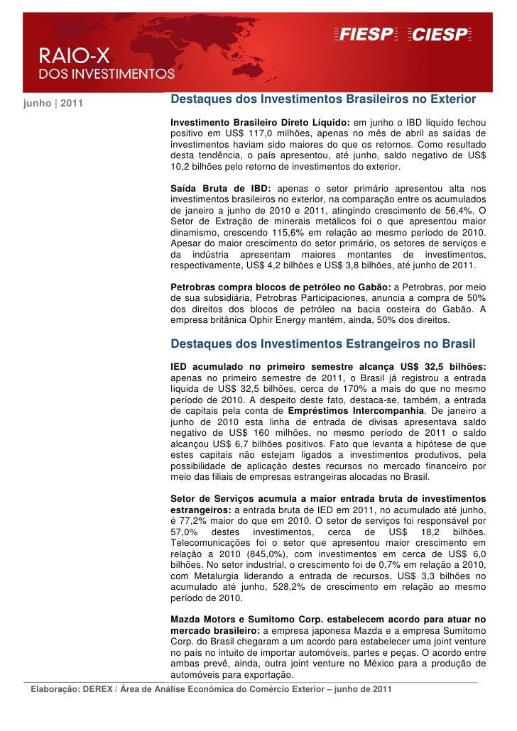 junho | 2011                    Destaques dos Investimentos Brasileiros no Exterior                                Investi...