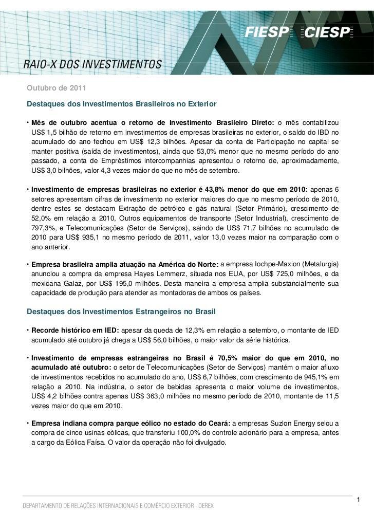 Outubro de 2011Destaques dos Investimentos Brasileiros no Exterior• Mês de outubro acentua o retorno de Investimento Brasi...