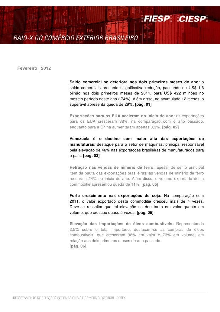 Fevereiro | 2012                   Saldo comercial se deteriora nos dois primeiros meses do ano: o                   saldo...