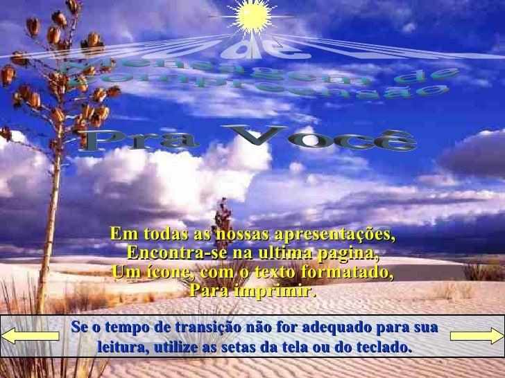 Raio de LuZ Apresenta Pra Você Mensagem de compreensão Ligue  o  Som Cruze  os  Braços Se o tempo de transição não for ade...