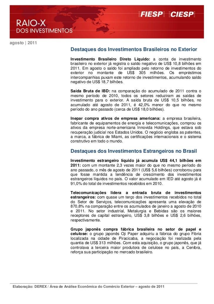 agosto | 2011                                Destaques dos Investimentos Brasileiros no Exterior                          ...