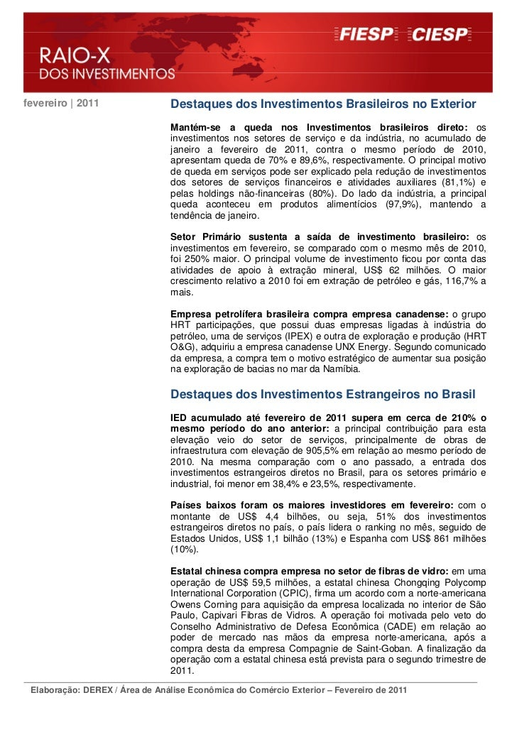 fevereiro | 2011                Destaques dos Investimentos Brasileiros no Exterior                                Mantém-...
