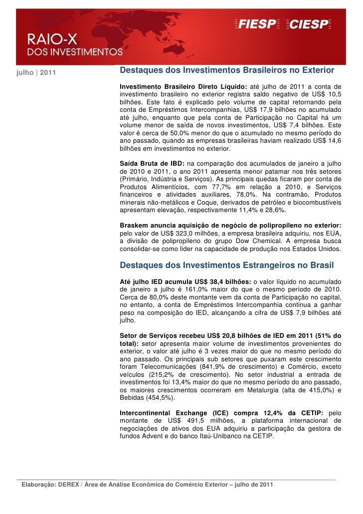 julho | 2011                     Destaques dos Investimentos Brasileiros no Exterior                                 Inves...