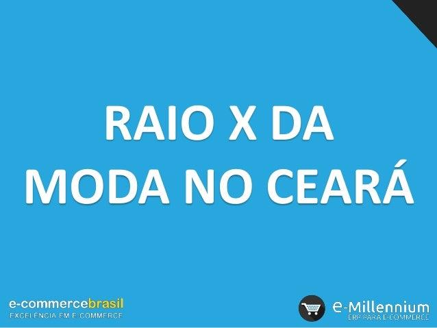 RAIO X DA MODA NO CEARÁ