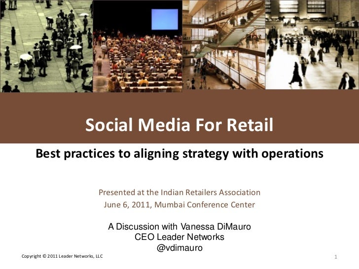 L E A D E R NETWORKS                             Social Media For Retail      Best practices to aligning strategy with ope...