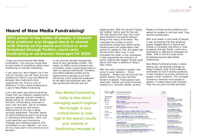I hope you have heard of New MediaFundraising. I am sure you would haveat least heard of something called onlinefundraisin...