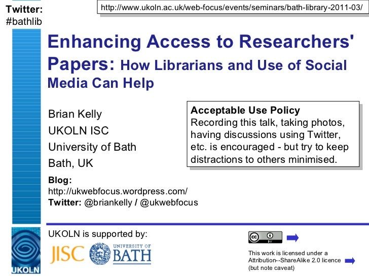 Twitter:              http://www.ukoln.ac.uk/web-focus/events/seminars/bath-library-2011-03/#bathlib           Enhancing A...