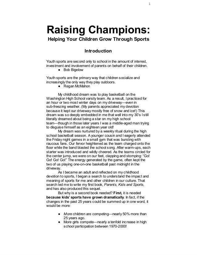 1Raising Champions:Helping Your Children Grow Through Sports                         IntroductionYouth sports are second o...