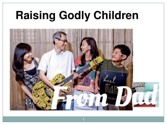 1 Raising Godly Children