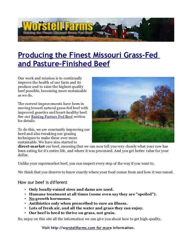 Producing the Finest Missouri Grass-Fedand Pasture-Finished BeefOur work and mission is to continuallyimprove the health o...