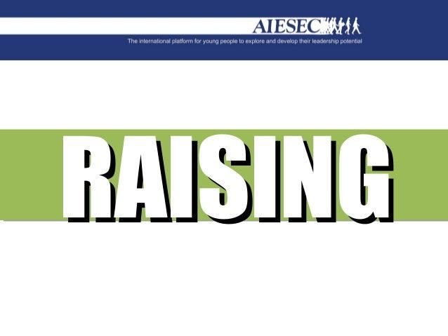 RAISING Raising
