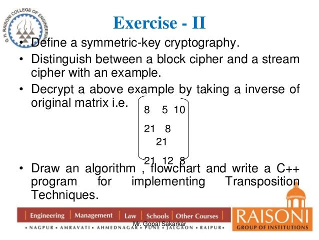 Cryptographic techniques producing cipher text encryption
