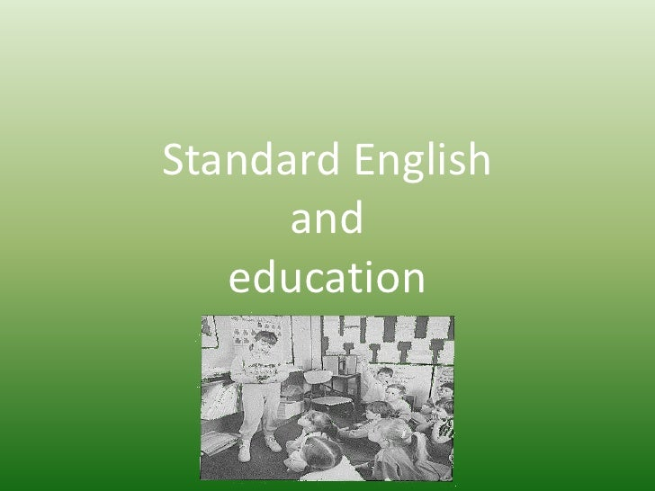 Standard English and education<br />