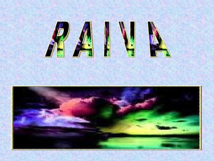 R A I V A