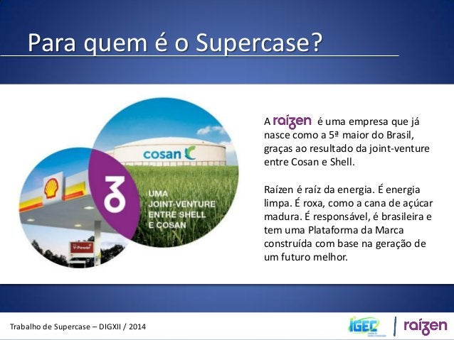 Os desafios  Trabalho de Supercase – DIGXII / 2014