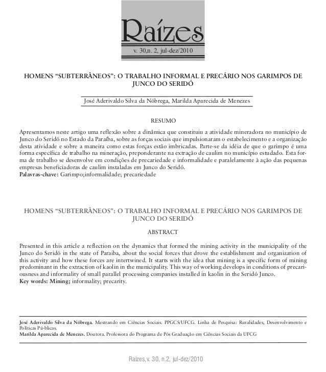 """Raízesv. 30,n. 2, jul-dez/2010 Raízes,v. 30, n.2, jul-dez/2010 HOMENS """"SUBTERRÂNEOS"""": O TRABALHO INFORMAL E PRECÁRIO NOS G..."""