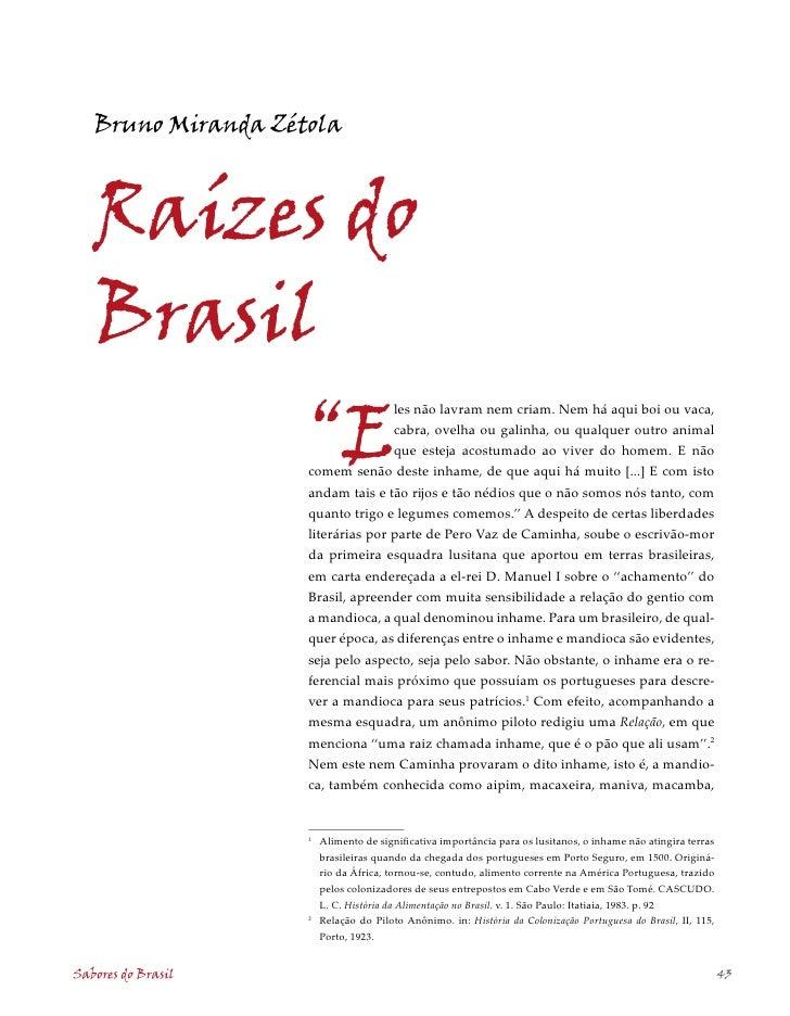 """Bruno Miranda Zétola       Raízes do    Brasil                     """"E                                    les não lavram ne..."""