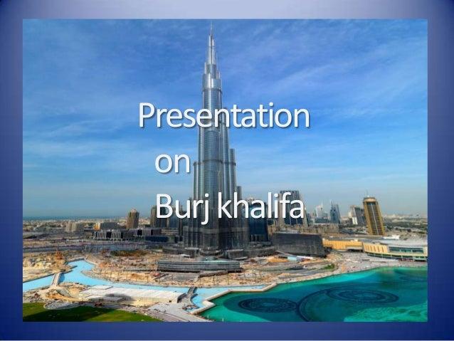 Presentation on Burjkhalifa
