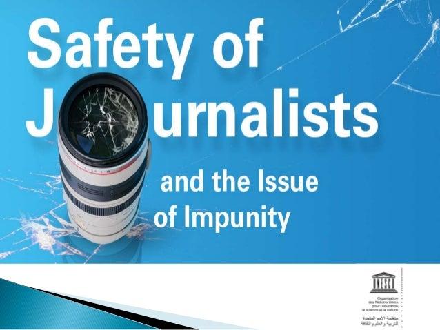 2  خطة عمل األمم المتحدة  بشأأن سلامة الصحفيين ومس أألة  اإلفلات من العقاب