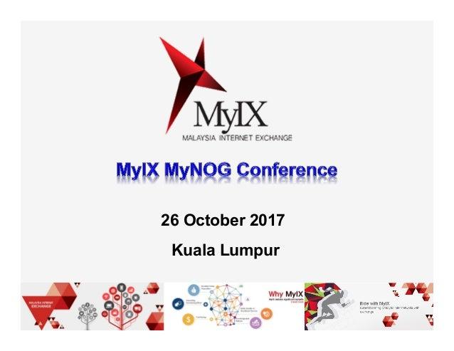 26 October 2017 Kuala Lumpur