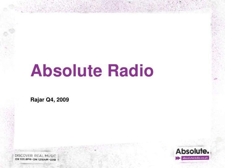 Absolute Radio<br />Rajar Q4, 2009<br />
