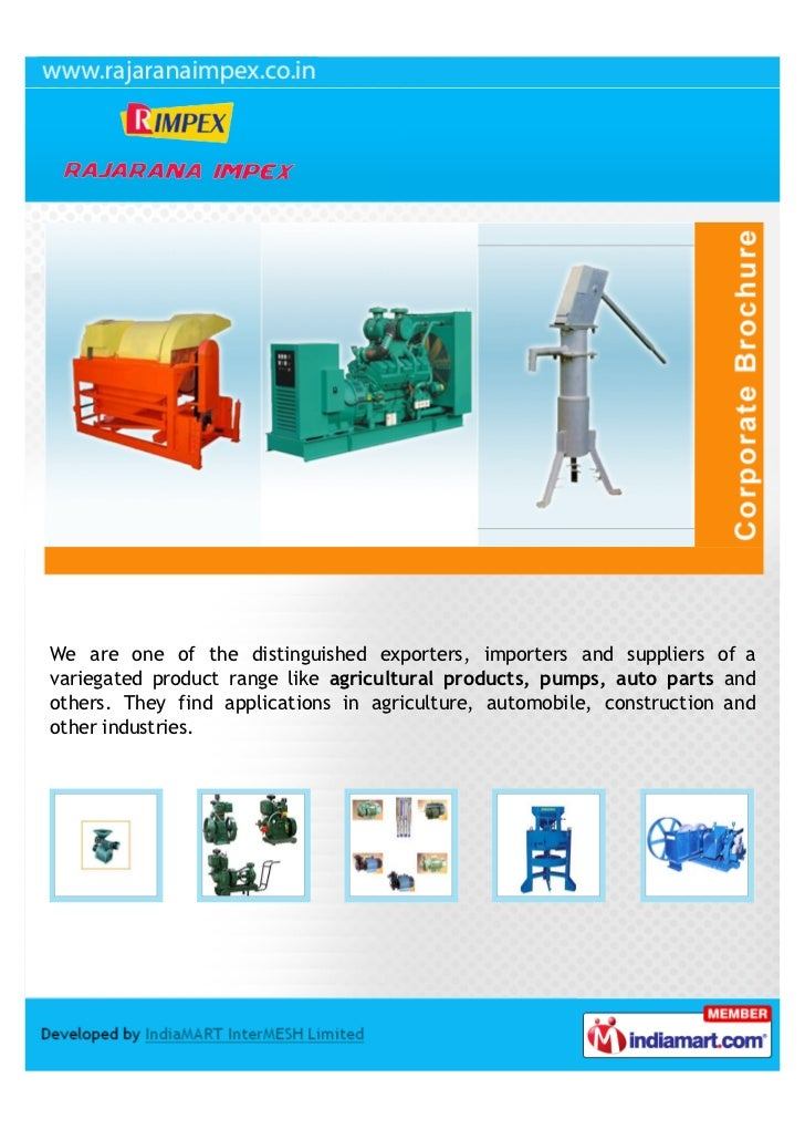 We are one of the distinguished exporters, importers and suppliers of avariegated product range like agricultural products...