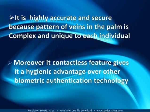 palm vein technologies Rice was unhappy with the btg's decision and their implementation of vein pattern technology so he gave a talk at the  a new palm vein matching method based on .