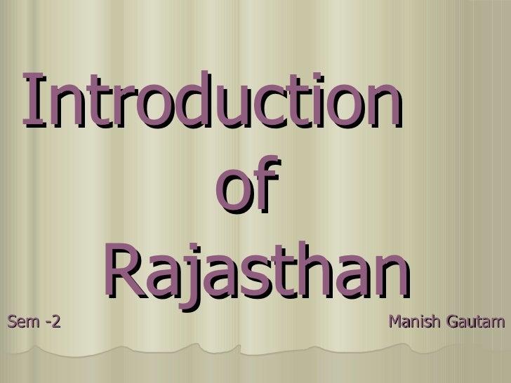 Introduction  of  Rajasthan Sem -2  Manish Gautam