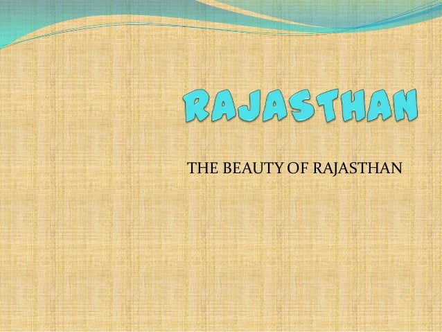 THE BEAUTY OF RAJASTHAN