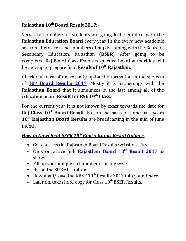 Rajasthan 10th Board Result 2017:- Very large numbers of students are going to be enrolled with the Rajasthan Education Bo...