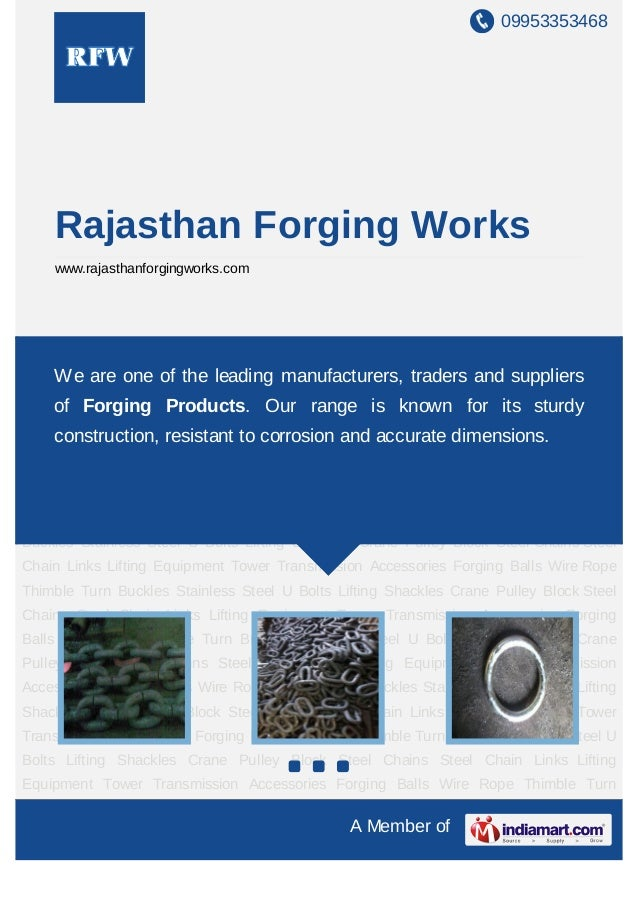 09953353468    Rajasthan Forging Works    www.rajasthanforgingworks.comSteel Chains Steel Chain Links Lifting Equipment To...