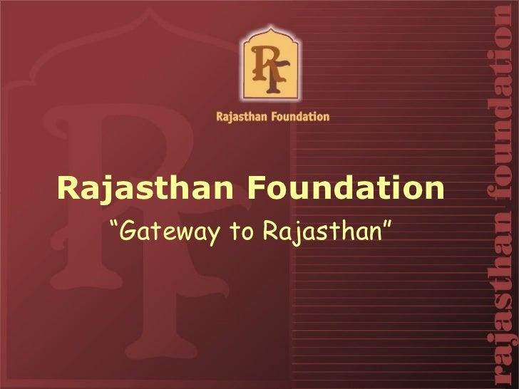 """Rajasthan Foundation  """"Gateway to Rajasthan"""""""