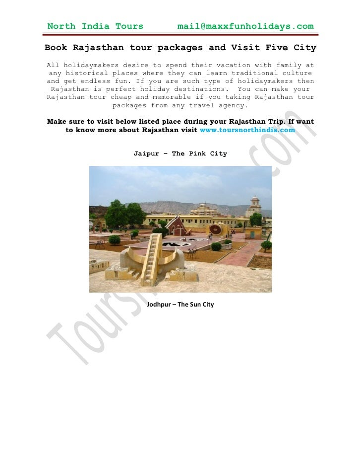 North India Tours                    mail@maxxfunholidays.comBook Rajasthan tour packages and Visit Five CityAll holidayma...