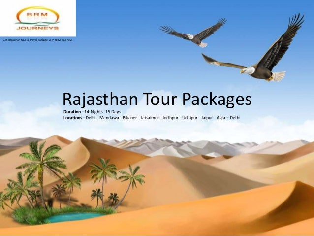 Get Rajasthan tour & travel package with BRM Journeys                                            Rajasthan Tour Packages  ...