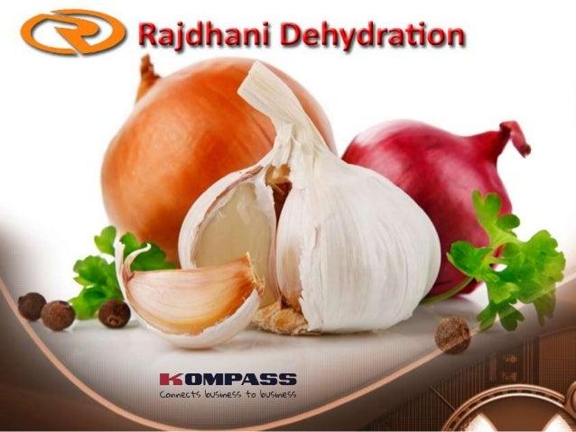 Rajdhani Dehydration enhances the taste of your food with dehydrated garlic  flakes and granules  Rajdhani Dehydration, a ...