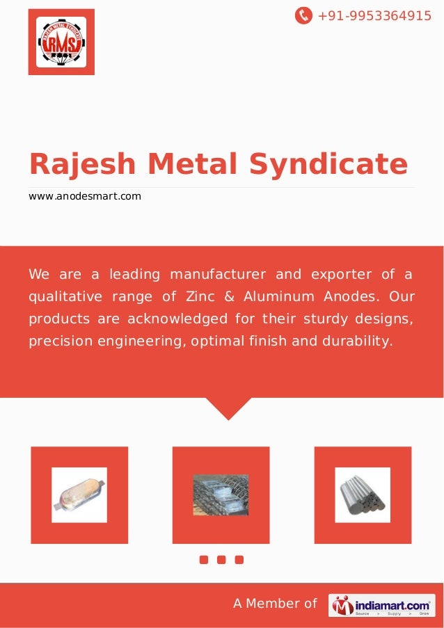 +91-9953364915 A Member of Rajesh Metal Syndicate www.anodesmart.com We are a leading manufacturer and exporter of a quali...