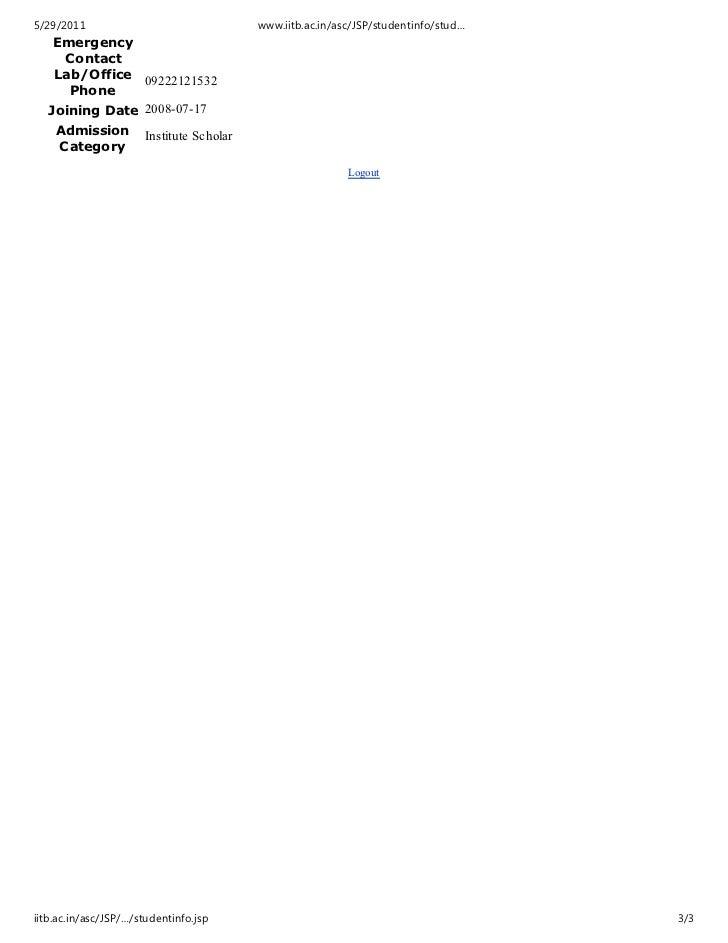 5/29/2011                                 www.iitb.ac.in/asc/JSP/studentinfo/stud…   Emergency    Contact   Lab/Office 092...