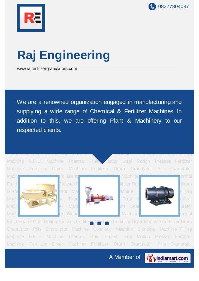 08377804087     Raj Engineering     www.rajfertilizergranulators.comFertilizer Machine Fertilizer Dryer Machine Fertilizer...