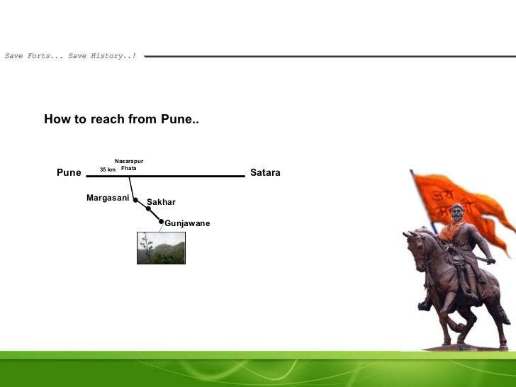 How to reach from Pune.. Pune Satara Margasani Sakhar 35 km Nasarapur Fhata Gunjawane