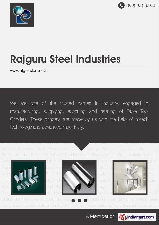 09953353394A Member ofRajguru Steel Industrieswww.rajgurusteel.co.inSlot Tube Slot Pipe Stainless Steel Railings Stainless...