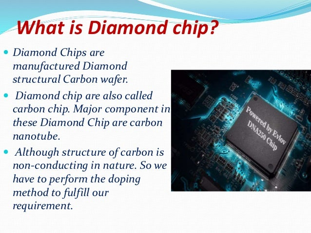 Diamond Chip – What is This? Advantages Of Diamond Chip