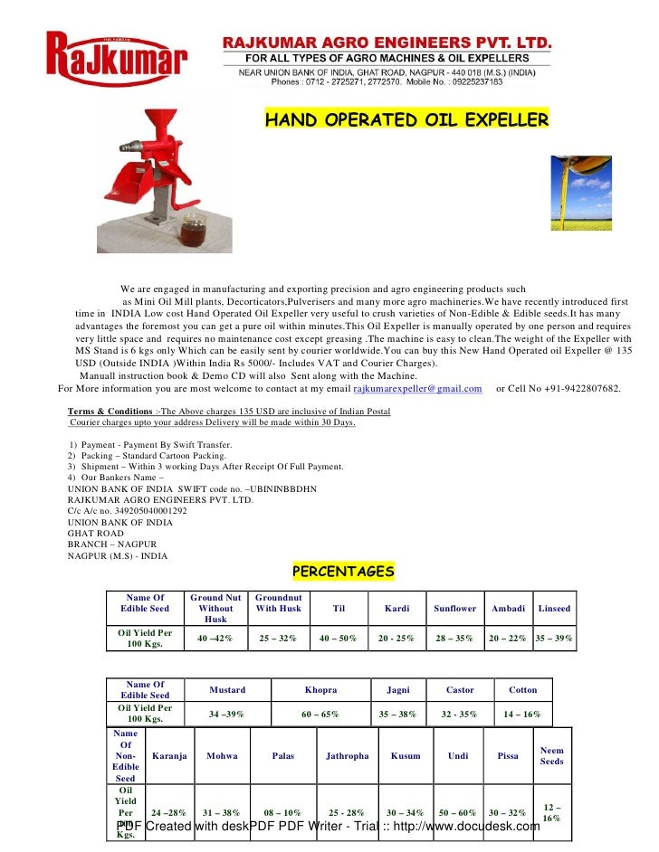 HAND OPERATED OIL EXPELLER                     We are engaged in manufacturing and exporting precision and agro engineerin...