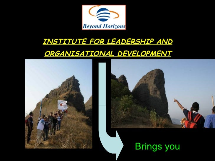 INSTITUTE FOR LEADERSHIP AND ORGANISATIONAL DEVELOPMENT Brings you