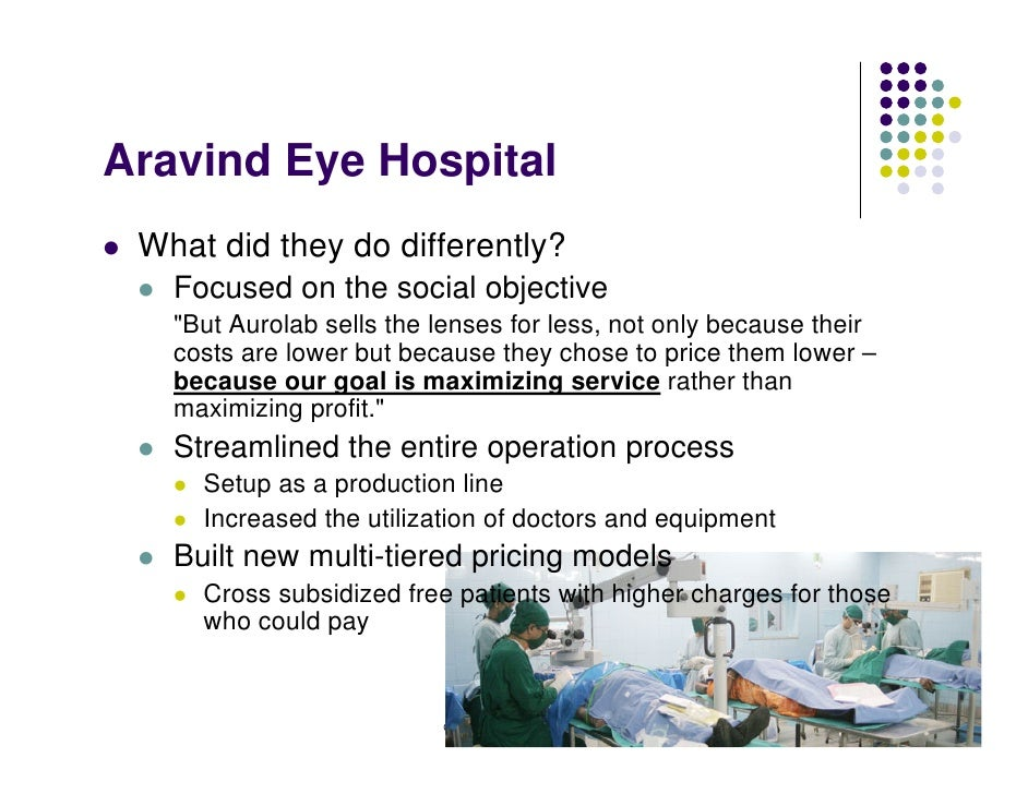 arvind eye India a country of civilization and culture with 70% of the population below poverty line back to 1992 dr govindappa venkataswamy, and the dream of aravind eye hospital.
