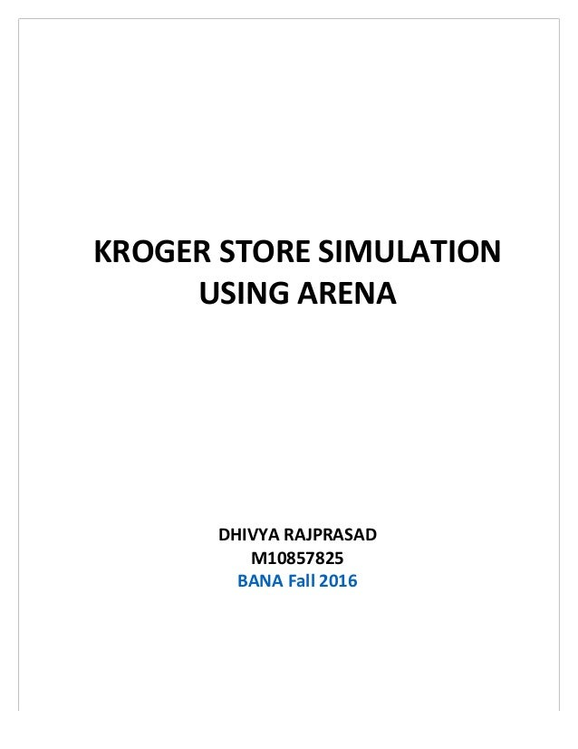 Kroger Store Simulation Using Arena