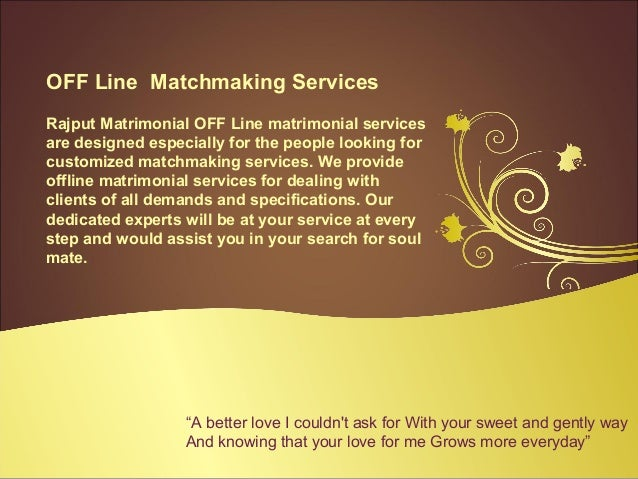 Offline matchmaking services