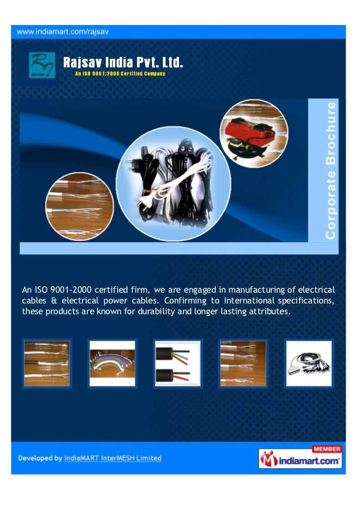 An ISO 9001-2000 certified firm, we are engaged in manufacturing of electricalcables & electrical power cables. Confirming...