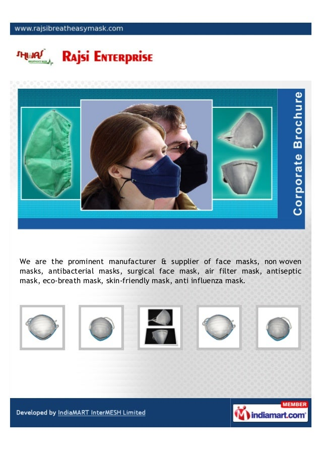 We are the prominent manufacturer & supplier of face masks, non wovenmasks, antibacterial masks, surgical face mask, air f...